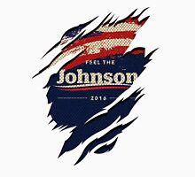 Feel The Johnson 2016 | Gary Johnson Unisex T-Shirt