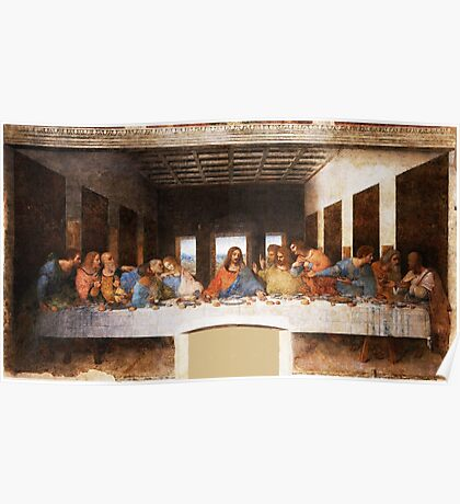 The Last Supper by Leonardo Da Vinci Poster