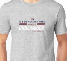 Us against them Unisex T-Shirt