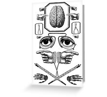 Do what your brain says Greeting Card