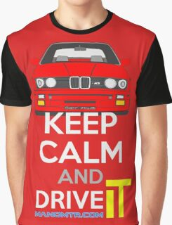 Keep Calm and Drive IT - cod. M3E30 Graphic T-Shirt