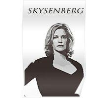 Skyler White - Skysenberg Poster