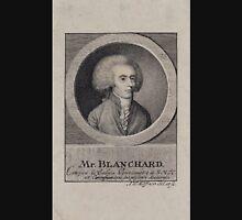 0100 ballooning Mr Blanchard citoyen de Calais pensionaire de S M T C et correspondent des plusieurs accademies sic A W Küffner del et sc Unisex T-Shirt
