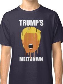 Donald Trump's Meltdown Classic T-Shirt