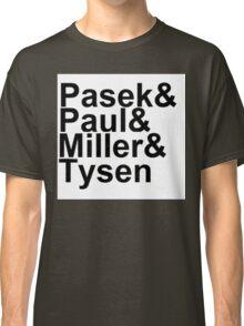 Pasek & Paul, Miller & Tysen Classic T-Shirt