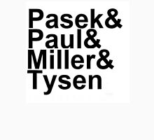 Pasek & Paul, Miller & Tysen Unisex T-Shirt