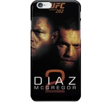 Ufc 202 Nate Diaz Conor McGregor Who ya Got iPhone Case/Skin