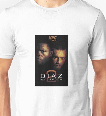 Ufc 202 Nate Diaz Conor McGregor Who ya Got Unisex T-Shirt