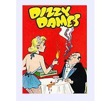 Dizzy Dames Vintage Comic  Photographic Print