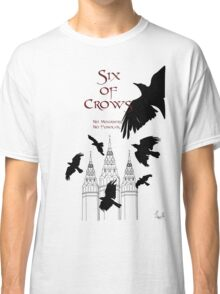 Six of Crows ~ Leigh Bardugo Classic T-Shirt