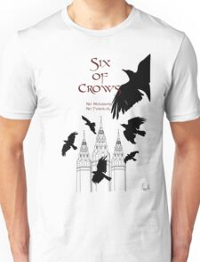 Six of Crows ~ Leigh Bardugo Unisex T-Shirt