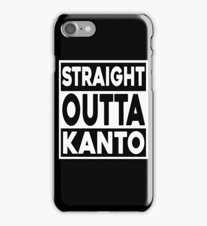 Straight Outta Kanto iPhone Case/Skin