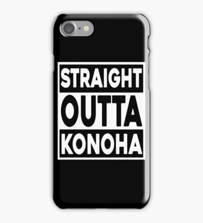 Straight Outta Konoha iPhone Case/Skin