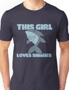 This girl loves sharks Unisex T-Shirt
