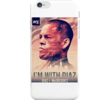 Ufc 202 - Im With Nate Diaz v Conor MCGregor iPhone Case/Skin