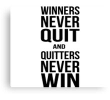 Quote - Winners Never Quit Canvas Print