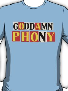 Goddamn Phony T-Shirt