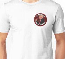 DONALD TRUMP - Let Them Eat Taco Bowls! Unisex T-Shirt