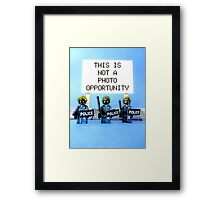 This is not a photo opportunity by Tim Constable Framed Print
