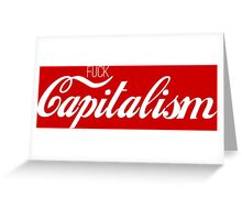 Fuck Capitalism Political Protest Greeting Card