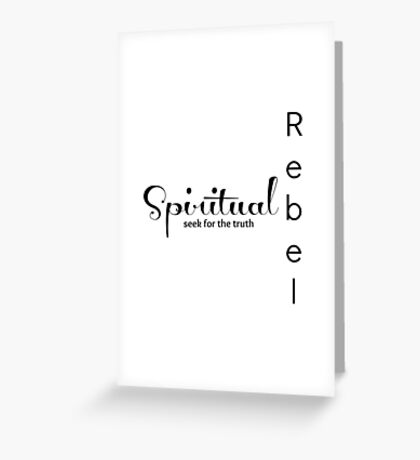 Spiritual Rebel Greeting Card