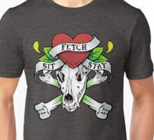 Fetch, Sit, Stay Unisex T-Shirt
