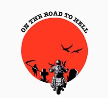 ON THE ROAD TO HELL Unisex T-Shirt