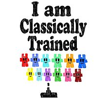 I am Classically Trained (vintage) Photographic Print