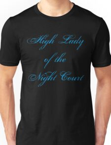 High Lady of the Night Court Unisex T-Shirt