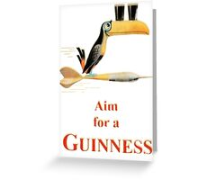 AIM FOR A GUINNESS Greeting Card
