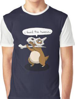 I found This Humerus Graphic T-Shirt
