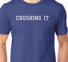Crushing It Unisex T-Shirt