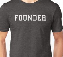 Founder Unisex T-Shirt