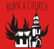 Burn a Church! One Piece - Short Sleeve