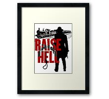 Raise Hell - Hell On Wheels Framed Print