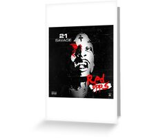 21 Savage Red Opps Greeting Card