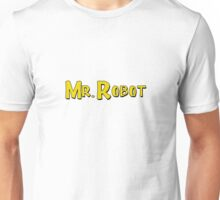 Mr. Robot! Unisex T-Shirt