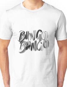 Bingo Bango Slogan Hipster Funny Art Typography Unisex T-Shirt