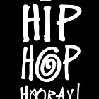Hip Hop Hooray! by Socialfabrik