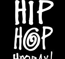 Hip Hop Hooray! by Socialfabrik