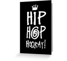 Hip Hop Hooray! Greeting Card