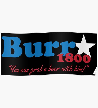 Burr for President: The Election of 1800 Poster