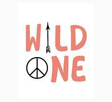 Wild One Unisex T-Shirt