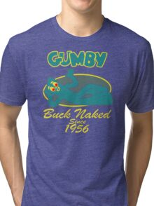 Gumby buck naked Tri-blend T-Shirt