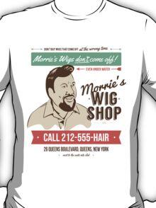 Morrie's Wig Shop T-Shirt