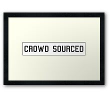 Crowd Sourced Framed Print