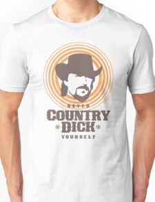 Never Country Dick Unisex T-Shirt