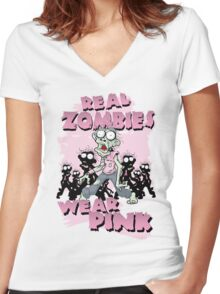REAL Zombies Wear Pink Women's Fitted V-Neck T-Shirt