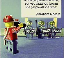 """...You cannot fool all of the people all of the time""  by TimConstable"