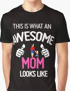 Awesome Mom with kid Graphic T-Shirt